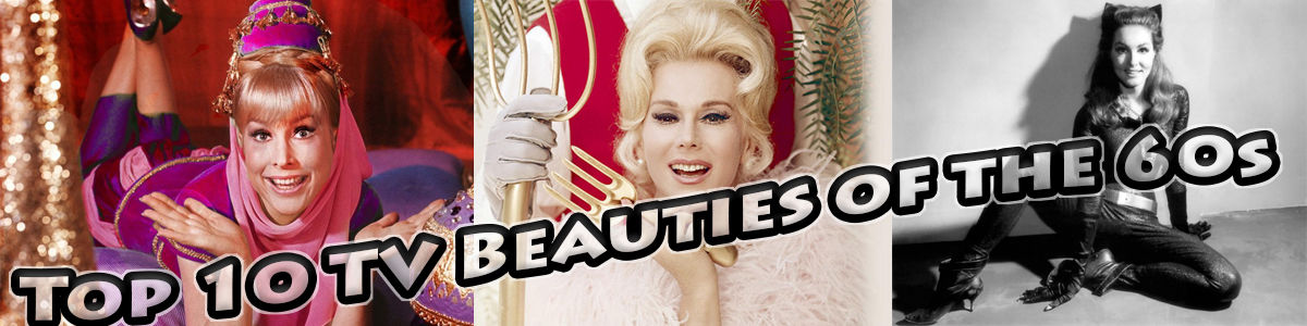 Headline for Top 10 TV Beauties of the 60s