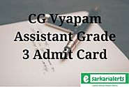 CG Vyapam Assistant Grade 3 Admit Card 2018 Check DEO Exam Date