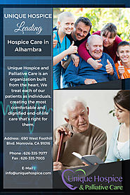 Finding Quality Elder or Hospice Care in Alhambra – Unique Hospice
