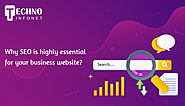 Why SEO is highly essential for your business website?
