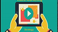 Video Marketing Strategy For 2017