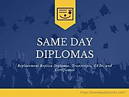 Same Day Diploma - Fast Diplomas, Transcripts and Certificates