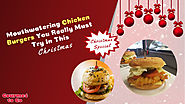 Christmas Special Home Made Chicken Burger Recipe – Gourmet To Go