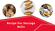 How Do You Make Sausage Rolls? – A Few Moments