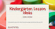 Kindergarten Lesson Ideas