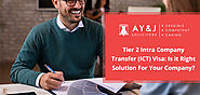 Tier 2 Intra Company Transfer (ICT) Visa: Is it Right Solution For Your Company?