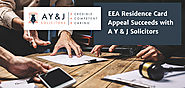 EEA Residence Card Appeal Succeeds with A Y & J Solicitors - A Y & J Solicitors
