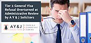 Tier 2 General Visa Refusal Overturned at Administrative Review by A Y & J Solicitors - A Y & J Solicitors