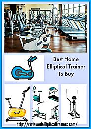 Best Elliptical Trainer To Buy