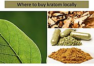Where To Buy Kratom Locally And Quickly? Kratom Near Me