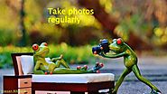 Take photos regularly
