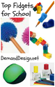 Top 20 Sensory Fidgets for School