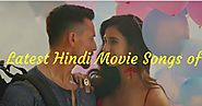 Latest Hindi Songs of 2018