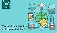 Why Should You Invest In an LTI Compliant LMS?