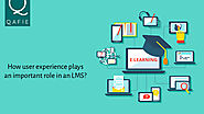 How User Experience Plays An Important Role In An LMS?