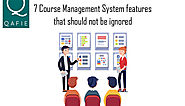 7 Course Management System Features that Should not be Ignored