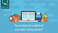 How to Check the Credibility of your Online Training Software