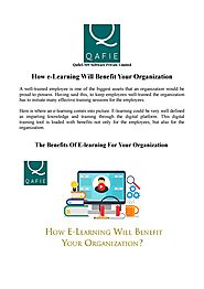 How e-Learning Will Benefit Your Organization by Qafie Software Private Limited - Issuu