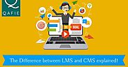 Qafie: The Difference Between LMS and CMS Explained!