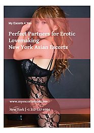 Perfect Partners for Erotic Lovemaking - New York Asian Escorts