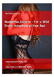Manhattan Escorts – For a Wild Erotic Adventure in Your Bed