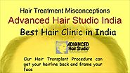 Read Hair Treatment Misconceptions - Advanced Hair Studio Mumbai