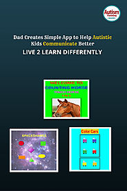 Dad Creates Simple App to Help Autistic Son Communicate Better - Autism Parenting Magazine