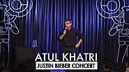 Atul Khatri on the Justin Bieber Concert