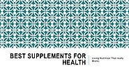 Best Supplements for Health | radiantlightnutrition.com