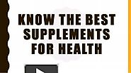 Best Supplements for Health | Herbal Supplement
