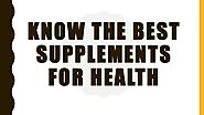 Best Supplements for Health | Natural Supplement