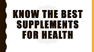 Best Supplements for Health In North San Juan