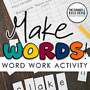 Make Words! Word Work - Word Study Activity by Michael Friermood