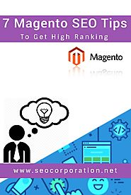 7 Magento SEO Tips to Get High Ranking