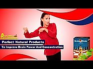 Perfect Natural Products to Improve Brain Power and Concentration