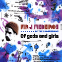 Mr. J. Medeiros - Of gods and girls