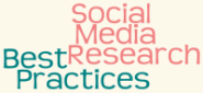 A Best Practices Approach to Social Media Research « Research Design Review