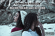 Be Trendy with Cannabis Fashion