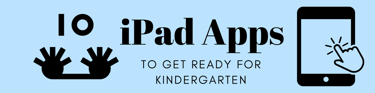 Headline for Ten iPad Apps To Get Ready For Kindergarten