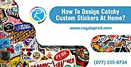 How To Design Catchy Custom Stickers At Home?