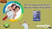 NF Cure Capsule User Review Does this Product Really Work