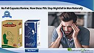 No Fall Capsules Review, How these Pills Stop Nightfall in Men Naturally