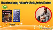 I Have a Semen Leakage Problem after Urination, Any Herbal Treatment