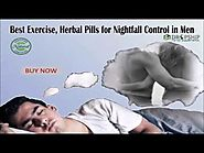 Best Exercise, Herbal Pills for Nightfall Control in Men