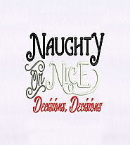 Decision of Being Naughty or Nice Embroidery Design | EMBMall