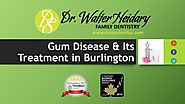 Gum disease and its treatment in Burlington by Desired smiles
