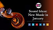 Sound Ideas: New Music in January
