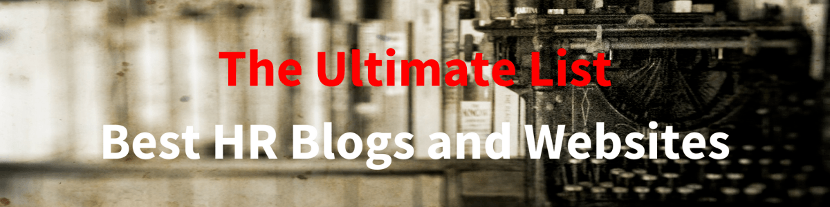 Headline for Best HR Blogs and Websites: The Ultimate List