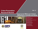 Drug Courts' Effect on Criminal Offending for Juveniles and Adults
