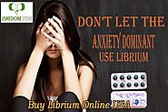 For A Life Free From Any Apprehensions Take Librium